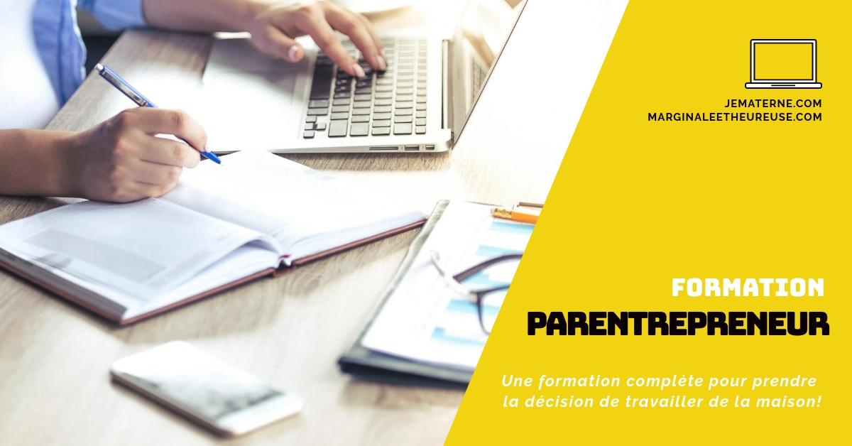 À VOIR! La formation Parentrepreneur: Comment rester auprès de ton enfant et faire un revenu intéressant - www.jematerne.com #maman #travail #revenu #argent