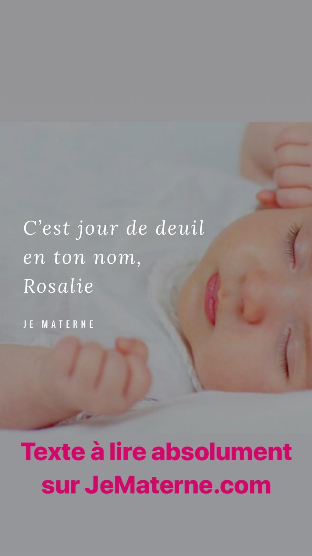 C'est jour de deuil en ton nom, Rosalie - À lire sur http://jematerne.com/2018/04/19/petit-ange-parti-trop-tot-coeur-de-maman-gros-rosalie/