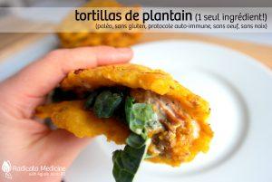 Tortilla de plantain paléo