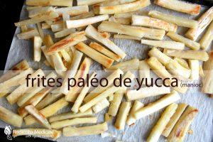 Frites paléo de yuca