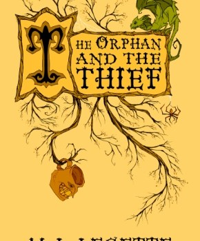 Book Review and Blog tour: The Orphan and the Thief by M L Legette