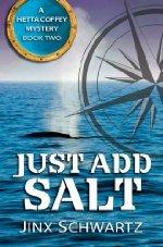 Book Review | Just Add Salt by Jinx Schwartz