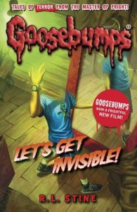 Goosebumps - Let's get Invisible