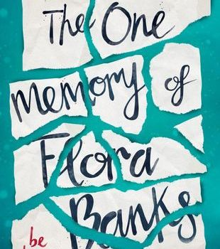 Book Review | The One Memory of Flora Banks by Emily Barr