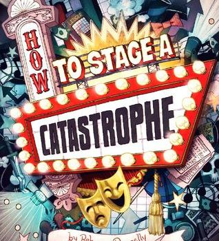 Book Review | How to Stage a Catastrophe by Rebecca Donnelly