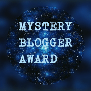 Mystery Blogger Award – received and given out