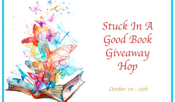 Stuck in a Good Book Giveaway Hop