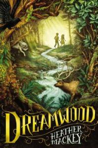 Dreamwood by Heather Mackey