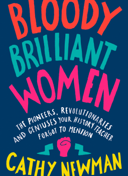 Book Review   Bloody Brilliant Women by Cathy Newman