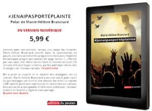 #Jenaipasportéplainte en version numérique