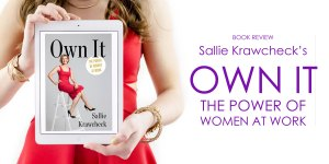 own it sallie krawcheck ellevate women in business finance investment