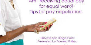 equal pay negotiation ellevate san diego
