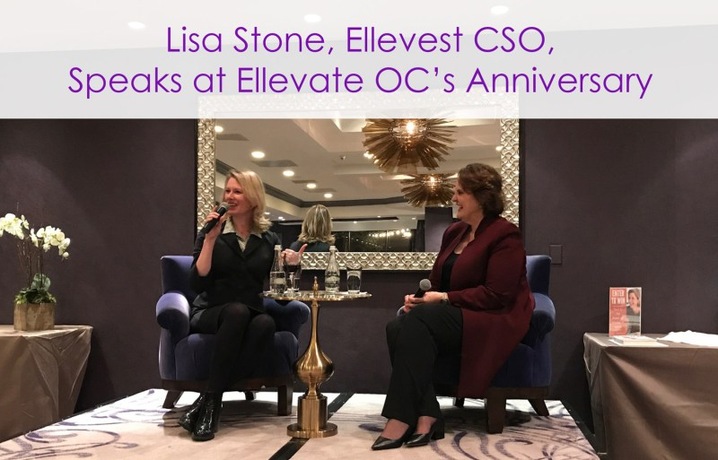 Lisa Stone CSO of Ellevest at Ellevate OC