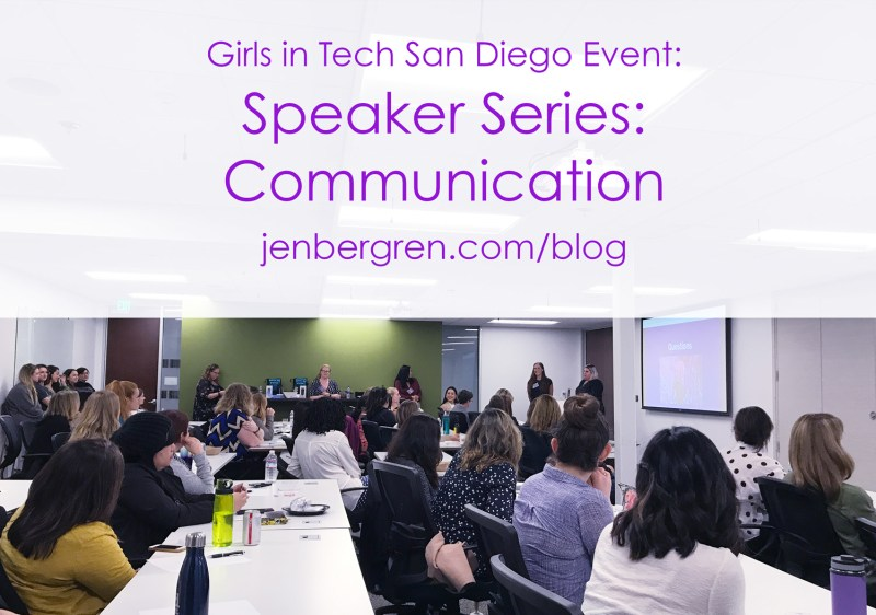 Girls in tech san diego communication speaker series event