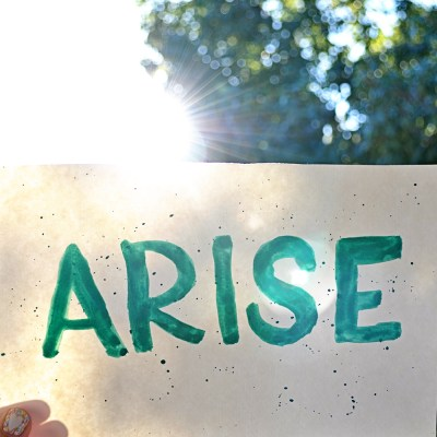 My Mantra For March: ARISE