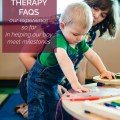 Our boy needs physical therapy to help him meet certain milestones. Today I'm tackling some of the FAQs we hear about pediatric physical therapy.