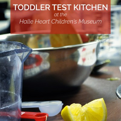 Arizona Adventures: The Toddler Test Kitchen