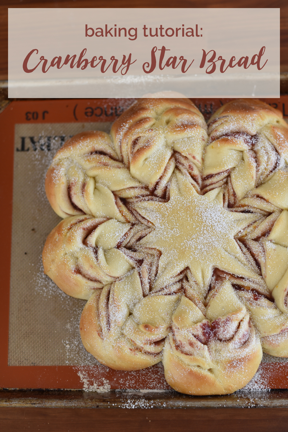 Christmas cranberry star bread recipe & baking tutorial