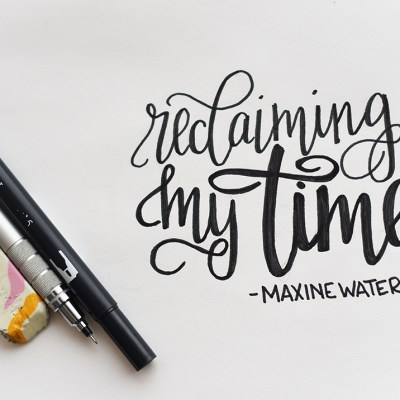 My Mantra for March: RECLAIMING MY TIME