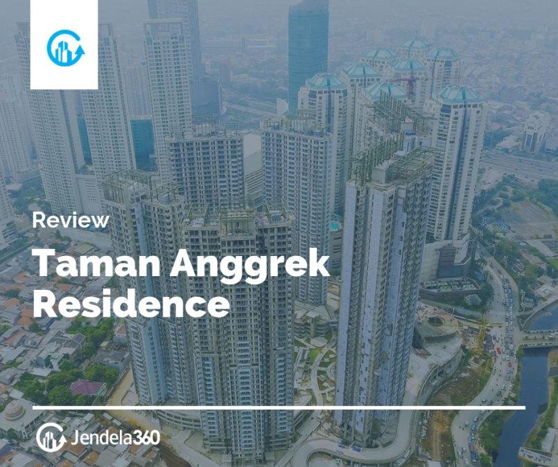 Taman Anggrek Residence Review