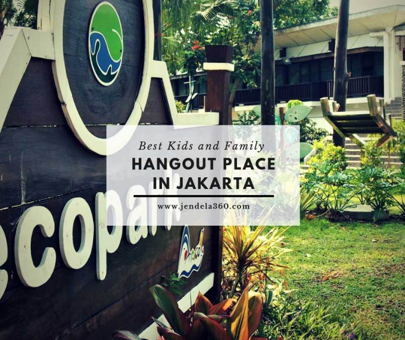 Family and Kids Friendly Hangout Place in Jakarta