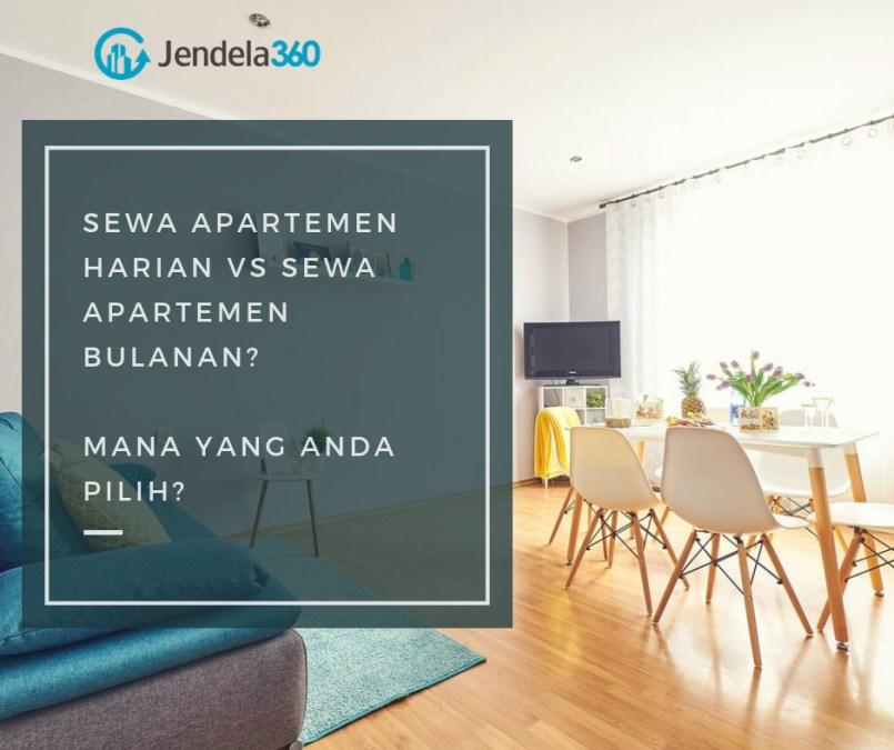Sewa Apartemen Harian VS Sewa Apartemen Bulanan, Mana Yang Anda Pilih?
