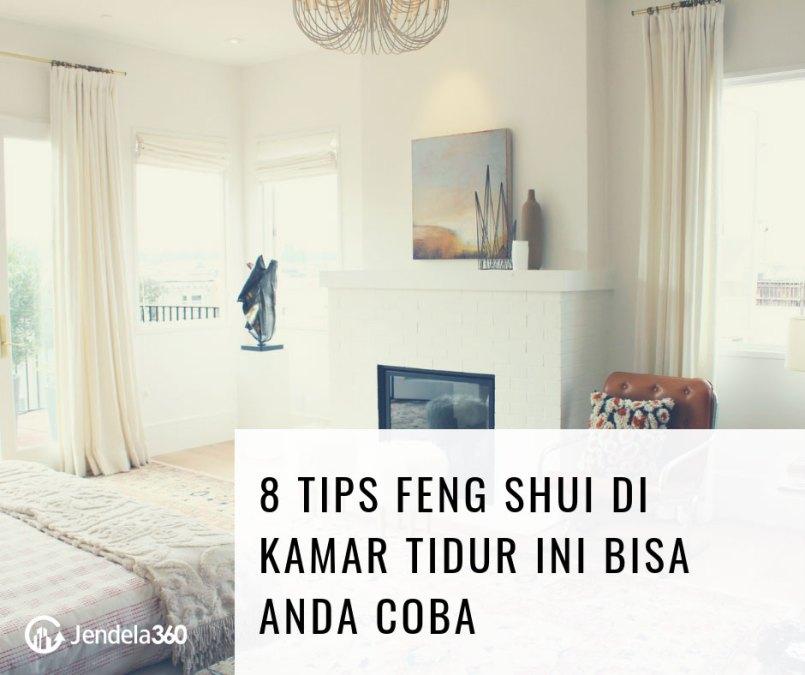 Hasilkan Energi Positif, 8 Tips Feng Shui Di Kamar Tidur Ini Bisa Anda Coba