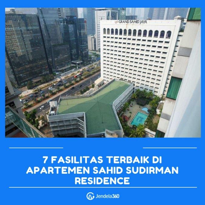 7 Fasilitas Terbaik di Apartemen Sahid Sudirman Residence