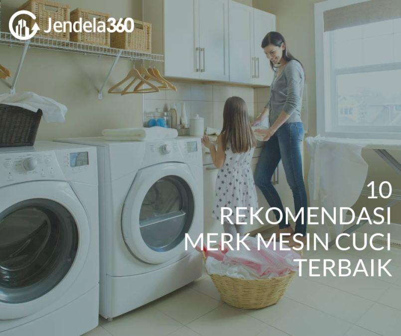10 Rekomendasi Mesin Cuci Terbaik, No.6 Bisa Nyuci Lewat Smartphone!