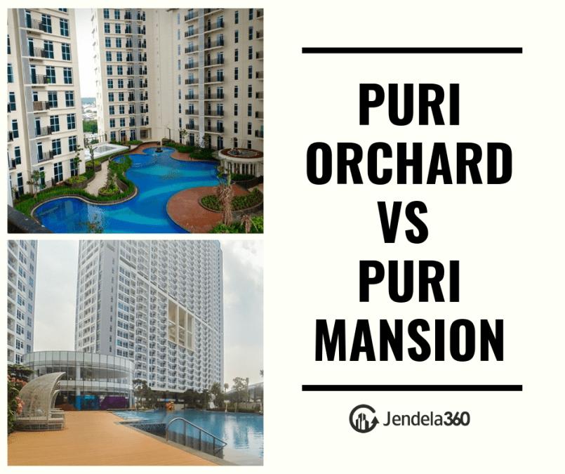 Puri Orchard vs Puri Mansion, Mana yang Lebih Baik?