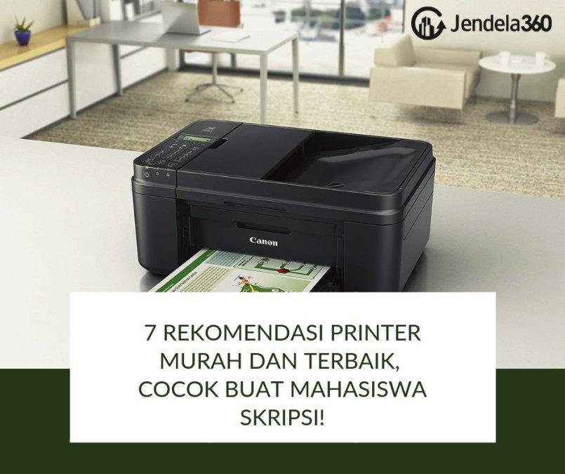 7 Rekomendasi Printer Murah dan Terbaik, Cocok Buat Mahasiswa Skripsi!