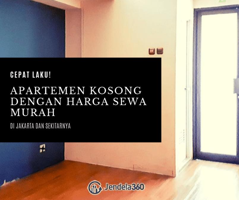 Cepat Laku! Inilah 7 Apartemen Kosong dengan Harga Sewa Murah