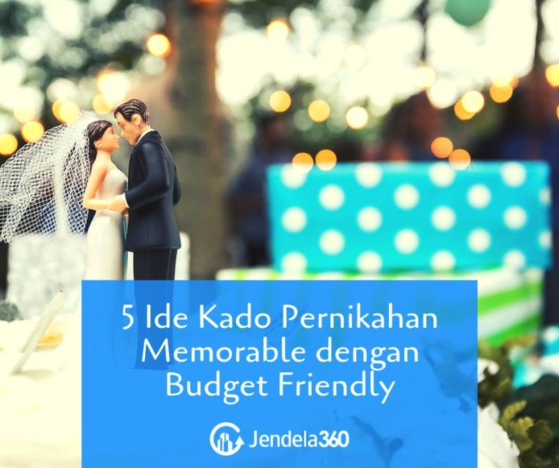 5 Ide Kado Pernikahan Memorable dengan Budget Friendly