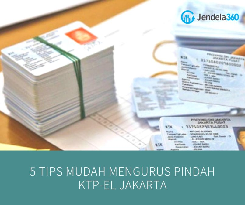 5 Tips Mudah Mengurus Pindah KTP Jakarta
