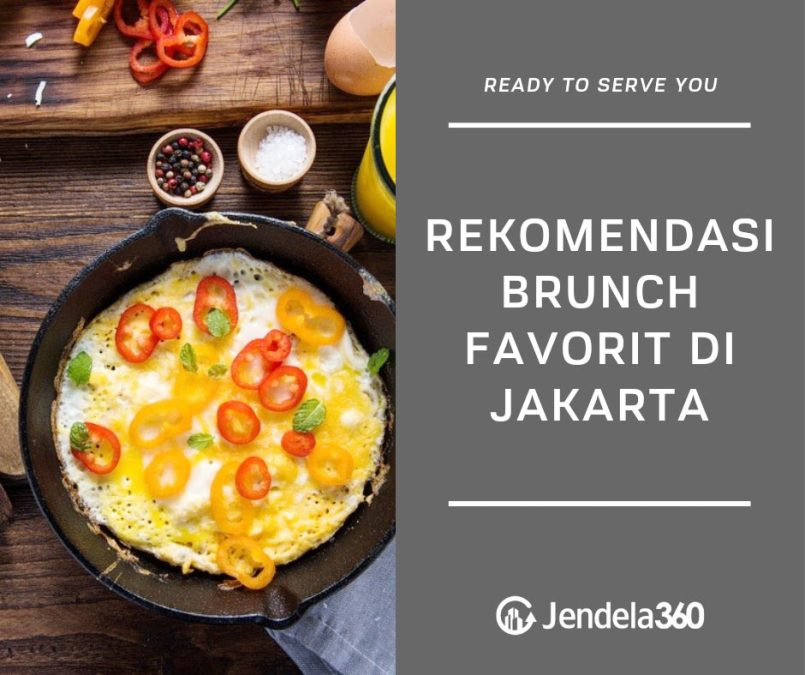 10 Rekomendasi Tempat Brunch Favorit di Jakarta