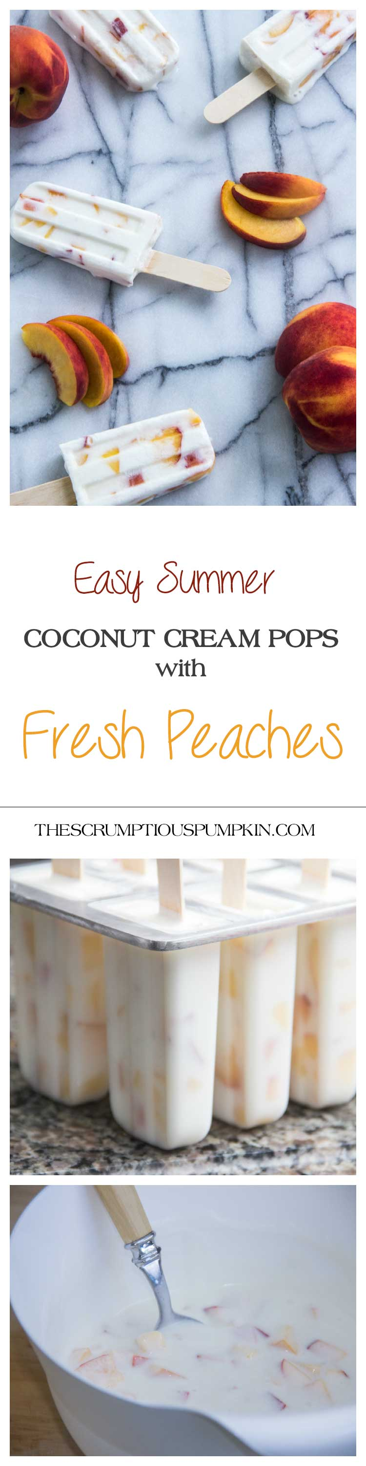 Easy-Summer-Coconut-Cream-Pops-with-Fresh-Peaches