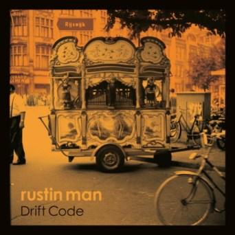Resultado de imagen de Rustin Man - Drift Code