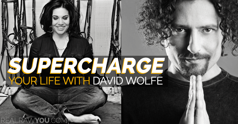 David Wolfe for Real Raw You