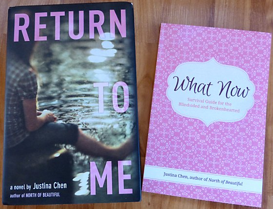 Return To Me and What Now books by Justina Chen