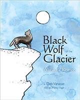 Black Wolf of the Glacier, by Deb Vanasse