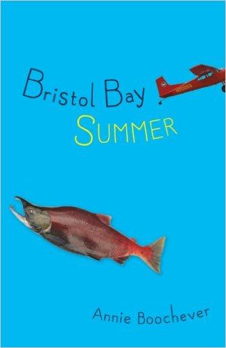 Bristol Bay Summer, by Annie Boochever