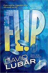 Flip, by David Lubar