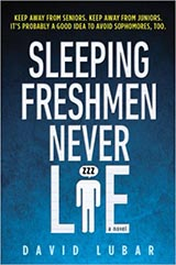 Sleeping Freshmen Never Lie, David Lubar