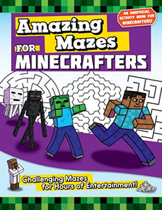 Amazing Mazes for Minecrafters by Jen Funk Weber