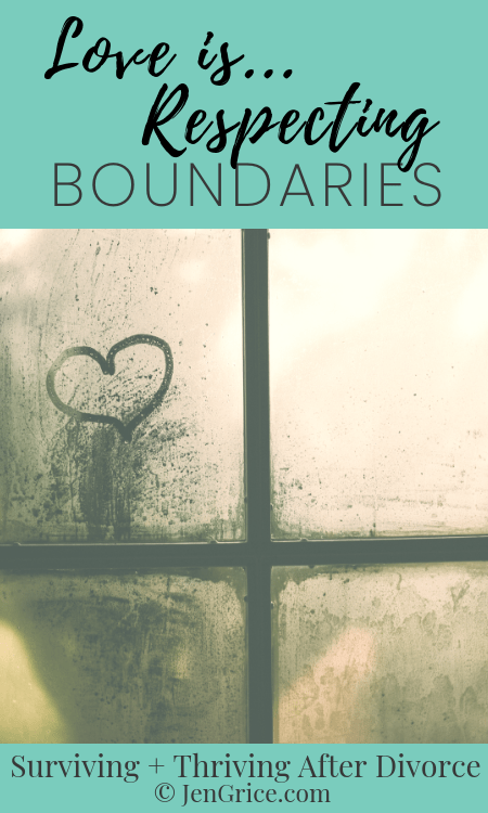"Loving and respecting another person means not crossing boundaries. Yet a lot of people use ""love"" as their excuse to do so anyway. Learn boundaries to show you love others. via @msjengrice"