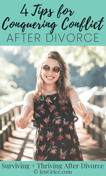 4 Tips for Conquering Conflict After Divorce
