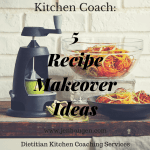Kitchen Coach: 5 Ways to Make Recipes Healthier
