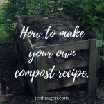 Make Your Own Compost Recipe