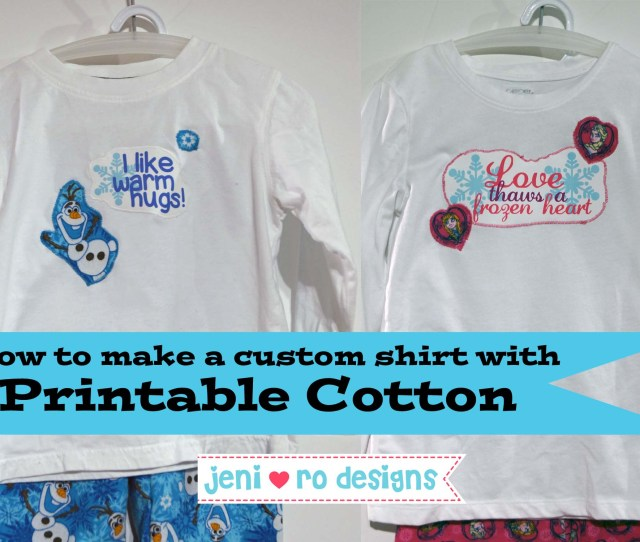 How To Make A Custom Shirt With Printable Cotton Title Page