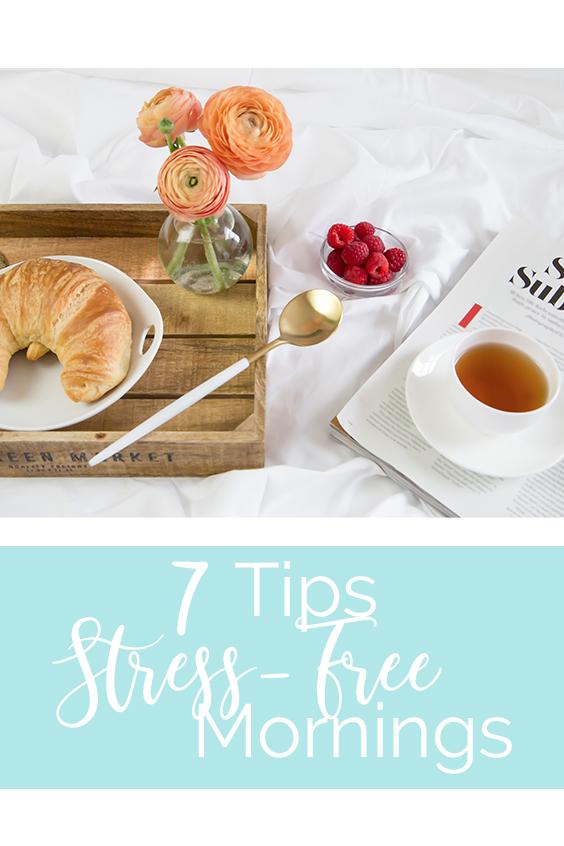 Stress Free Mornings